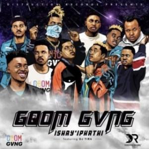 Distruction Boyz // Gqom Gvng - Ishay'Iphathi ft. DJ Tira